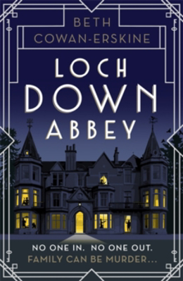 Picture of Loch Down Abbey: Downton Abbey meets locked-room mystery in this playful, humorous novel set in 1930s Scotland