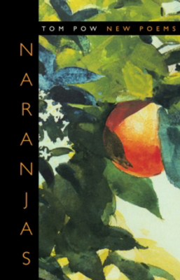 Picture of Naranjas: New Poems