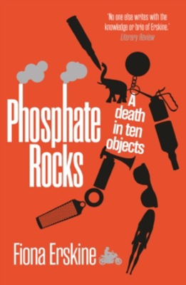 Picture of Phosphate Rocks: A Death in Ten Objects