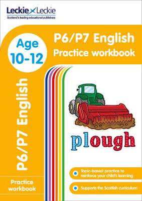 Picture of P6/P7 English Practice Workbook: Extra Practice for CfE Primary School English (Leckie Primary Success)