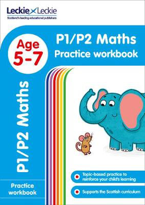 Picture of P1/P2 Maths Practice Workbook: Extra Practice for CfE Primary School English (Leckie Primary Success)