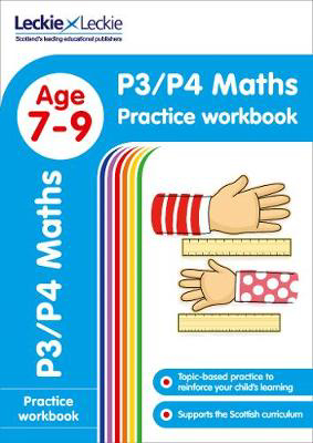 Picture of P3/P4 Maths Practice Workbook: Extra Practice for CfE Primary School English (Leckie Primary Success)