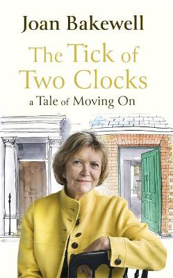 Picture of The Tick of Two Clocks: A Tale of Moving On