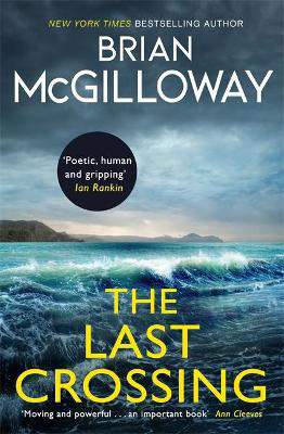 Picture of The Last Crossing: a gripping and unforgettable crime thriller from the New York Times bestselling author