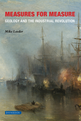 Picture of Measures for Measure: Geology and the industrial revolution