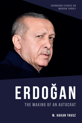 Picture of Erdogan: The Making of an Autocrat