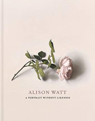 Picture of Alison Watt: A Portrait Without Likeness: a conversation with the art of Allan Ramsay