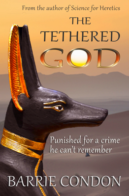 Picture of The Tethered God: Punished for a crime he can't remember