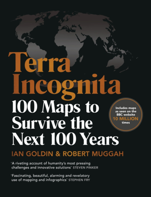 Picture of Terra Incognita: 100 Maps to Survive the Next 100 Years