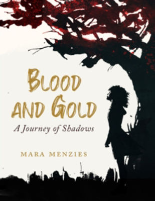 Picture of Blood and Gold: A Journey of Shadows