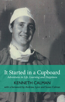 Picture of It Started in a Cupboard: Adventures in Life, Learning and Happiness