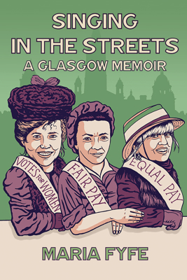 Picture of Singing in the Streets: A Glasgow Memoir