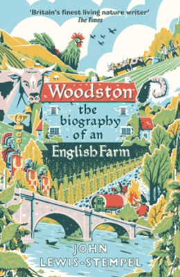 Picture of Woodston: The Biography of an English Farm