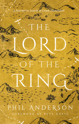 Picture of The Lord of the Ring: A Journey in Search of Count Zinzendorf