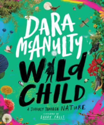 Picture of Wild Child: A Journey Through Nature
