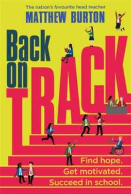 Picture of Back On Track: Find Hope. Get Motivated. Succeed in School.