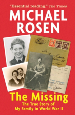 Picture of Missing: The True Story Of My Family In World War Ii