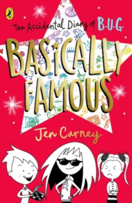 Picture of The Accidental Diary of B.U.G.: Basically Famous